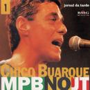 MPB no JT/Chico Buarque