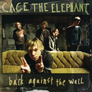 Back Against The Wall/Cage The Elephant