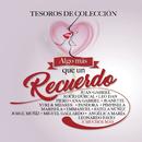 Algo Más Que un Recuerdo - Tesoros de Colección/Various Artists