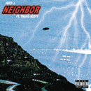 Neighbor feat.Travis Scott/Juicy J