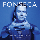 Simples Corazones (Acoustic Version)/Fonseca