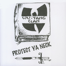 Protect Ya Neck/Wu-Tang Clan