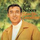 Kiss Me Goodbye/Jim Nabors