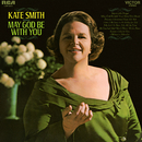 May God Be With You/Kate Smith