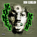 Money Man/Don Echelon