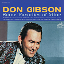 Some Favorites of Mine (Expanded Edition)/Don Gibson