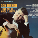 I Love You So Much It Hurts/Don Gibson