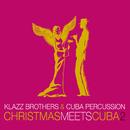 Christmas Meets Cuba 2/Klazz Brothers & Cuba Percussion