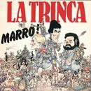 Marro!/La Trinca