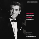 Mendelssohn: Violin Concerto in E Minor, Op. 64 - Schumann: Cello Concerto in A Minor, Op. 129/Leonard Bernstein