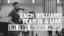 Fear is a Liar (Live from Harding Prison)/Zach Williams