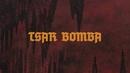 Tsar Bomba (lyric video)/Necrophobic