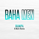 Bumpa (B Motiv Remix)/Baha Men