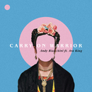 Carry On Warrior feat.Ava King/Andy Bianchini