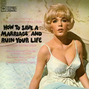 How To Save A Marriage and Ruin Your Life (Original Soundtrack Recording)/Michel Legrand