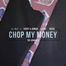 Chop My Money (Friend Within Remix) feat.Krept & Konan & Lowski & ZieZie/iLL BLU
