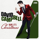 Baby It's Christmas/David Campbell