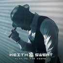Playing For Keeps/Keith Sweat