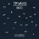 Angels (M-22 Remix)/Tom Walker