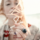 Like Mermaids/Lisa Ekdahl