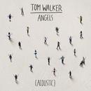 Angels (Acoustic)/Tom Walker