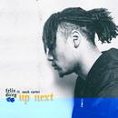 Up Next feat.Noah Carter/Felix Dicey