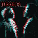 Deseos feat.Luis Humberto Navejas/Fermín IV