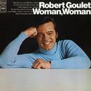Woman, Woman/Robert Goulet