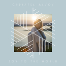 Joy To The World/Christel Alsos