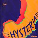 Hysteria (Club Mix Edit)/Just Kiddin