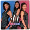 Weak - EP/SWV
