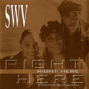Right Here/SWV