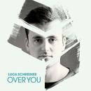 Over You/Luca Schreiner