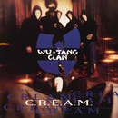 C.R.E.A.M. (Cash Rules Everything Around Me)/Wu-Tang Clan