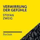 Zweig: Verwirrung der Gefühle (Reclam Hörbuch)/Reclam Hörbücher x Hans Sigl x Stefan Zweig