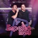 Espelho Meu (Ao Vivo)/Henrique & Diego