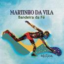 Bandeira da Fé/Martinho Da Vila