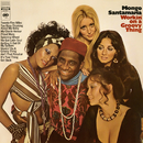 Workin' On a Groovy Thing/MONGO SANTAMARIA