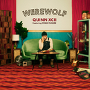 Werewolf feat.Yoshi Flower/Quinn XCII