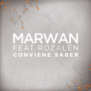 Conviene Saber feat.Rozalén/Marwan