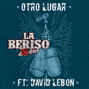 Otro Lugar feat.David Lebón/La Beriso