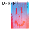 Up the Hill/Shout Out Louds