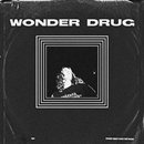 Wonder Drug/Allday