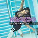 (I Just) Died In Your Arms (The Remixes - Episode II)/Komodo