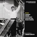 Wagner: Tannhäuser Overture & Festive March & Tristan und Isolde Prelude and Liebestod/Leonard Bernstein