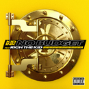 No Budget feat.Rich The Kid/Kid Ink