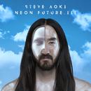 Neon Future III/Steve Aoki