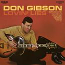 Lovin' Lies/Don Gibson