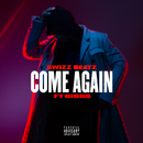 Come Again feat.Giggs/Swizz Beatz