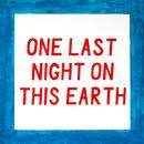 One Last Night on This Earth/Sundara Karma